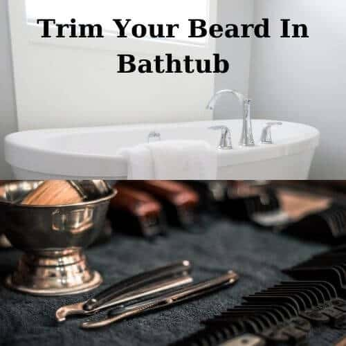 Trim Your Beard Without Making A Mess